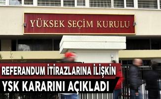 YSK Referandum İtirazlarına İlişkin Kararını Açıkladı