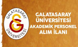 Galatasaray Üniversitesi Akademik Personel Alımı Yapıyor