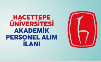 Hacettepe Üniversitesi Akademik Personel İlanı