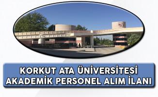 Korkut Ata Üniversitesi Akademik Personel Alım İlanı