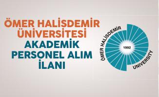 Ömer Halisdemir Üniversitesi Akademik Personel Alım İlanı