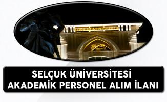 Selçuk Üniversitesi Akademik Personel Alım İlanı