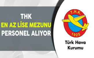 Türk Hava Kurumu En Az Lise Mezunu Personel Alıyor