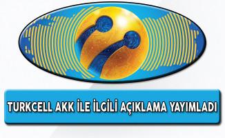 Turkcell AKK'nın Gece Kaldırılmasının Ardından Çıkan Ücretlendirme Haberleri İle İlgili Açıklama Yaptı