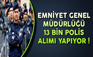 13 Bin Polis Alım İlanı DPB'de Yayımlandı
