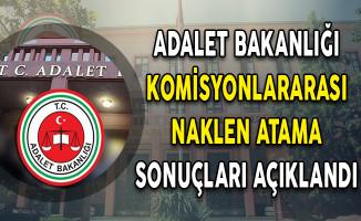 Adalet Bakanlığı Komisyonlararası Naklen Atama Sonuçlarını Açıkladı!