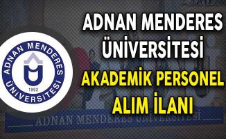 Adnan Menderes Üniversitesi Akademik Personel Alım İlanı Yayımladı