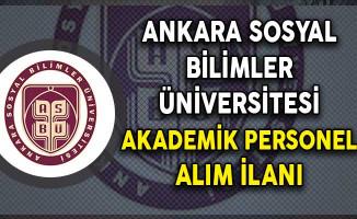 Ankara Sosyal Bilimler Üniversitesi Akademik Personel Alımı Yapıyor