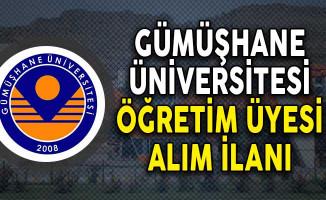 Gümüşhane Üniversitesi Öğretim Üyesi Alımı Yapıyor!