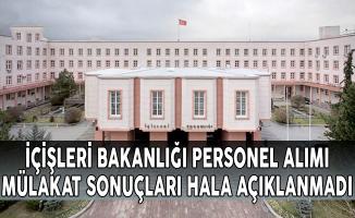 İçişleri Bakanlığı 1545 Personel Alımı Mülakat Sonuçları Hala Açıklanmadı
