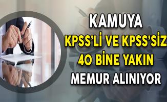 Kamuya KPSS'li ve KPSS Şartsız 40 Bine Yakın Kamu Personeli Alımı Yapılıyor
