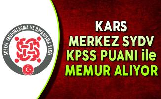 Kars Merkez SYDV KPSS Puanı ile Memur Alımı Yapıyor