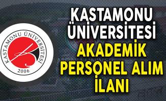 Kastamonu Üniversitesi Akademik Personel Alım İlanı!