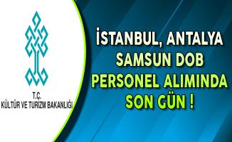 Kültür Bakanlığı İstanbul, Antalya Samsun DOB Sözleşmeli Personel Alımında Son Gün !