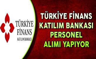 Türkiye Finans Katılım Bankası En Az Ön Lisans Mezunu Personel Alımları Yapıyor