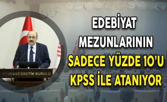 YÖK Başkanı Saraç: Edebiyat Mezunlarının Yüzde 10'u KPSS İle Atanıyor
