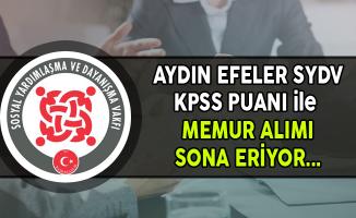 Aydın Efeler SYDV Memur Alımı Başvurularında Son Gün !