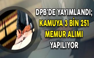 DPB'de Yayımlandı: Kamuya 3 Bin 251 Memur Alımı Yapılıyor