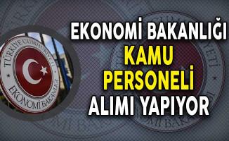 Ekonomi Bakanlığı Kamu Personeli Alımı Yapıyor! (Başvuru Detayları)