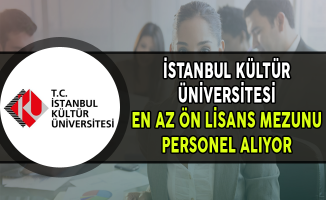 İstanbul Kültür Üniversitesi En Az Ön Lisans Mezunu Personel Alıyor