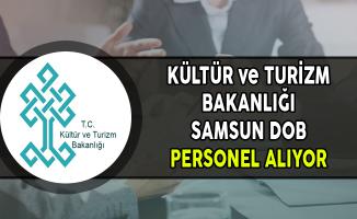 Kültür ve Turizm Bakanlığı Samsun DOB Memur Personel Alımı Yapıyor