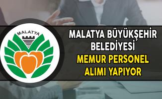 Malatya Büyükşehir Belediyesi Memur Personel Alımı Yapıyor