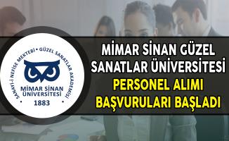 Mimar Sinan Güzel Sanatlar Üniversitesi Personel Alımı Başvuruları Başladı