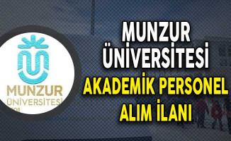 Munzur Üniversitesi Akademik Personel Alım İlanı