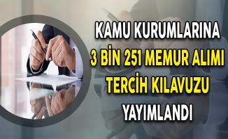 Sosyal Hizmetler Kanunu Kapsamında 3 Bin 251 Memur Alımı Tercih Kılavuzu Yayımlandı