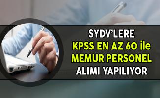 SYDV'lere KPSS En Az 60 Puanla Memur Personel Alınıyor