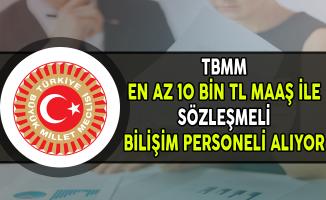 TBMM Sözleşmeli Bilişim Personeli Alımı Yapıyor