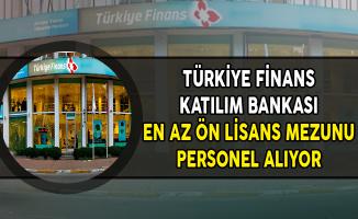 Türkiye Finans Katılım Bankası En Az Ön Lisans Mezunu Personel Alıyor (Ekim Ayı)