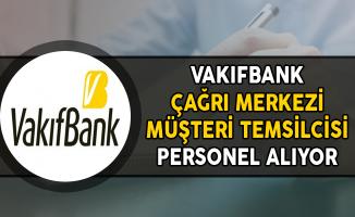 Türkiye Vakıflar Bankası Çağrı Merkezi Müşteri Temsilcisi Alıyor