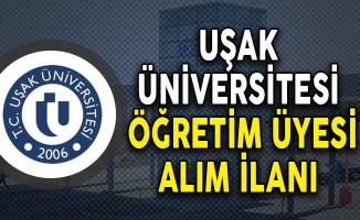 Uşak Üniversitesi Öğretim Üyesi Alım İlanı!