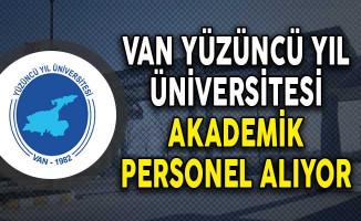 Van Yüzüncü Yıl Üniversitesi Akademik Personel Alım İlanı