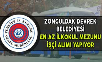Zonguldak Devrek Belediyesi En Az İlkğretim Mezunu İşçi Alımı Yapıyor