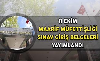 11 Ekim Maarif Müfettişliği Sınav Giriş Belgeleri MEB'den Yayımlandı