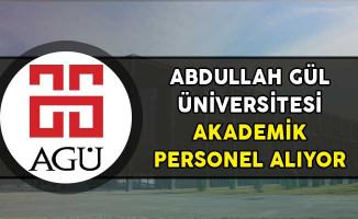 Abdullah Gül Üniversitesi Akademik Personel Alıyor