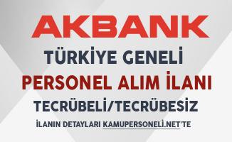 Akbank Türkiye Geneli Personel Alım İlanı
