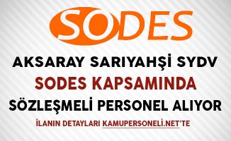 Aksaray Sarıyahşi SYDV SODES Kapsamında Personel Alıyor