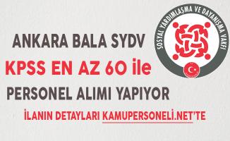 Ankara Bala SYDV KPSS En Az 60 Puan ile Personel Alımı Sona Eriyor