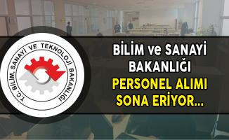 Bilim ve Sanayi Bakanlığı KPSS Puanı ile Memur Personel Alımı Sona Eriyor