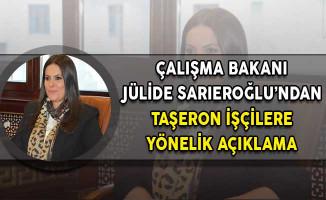 Çalışma Bakanı Sarıeroğlu: Taşeronda Oluşan Yapıyı Ortadan Kaldırmak İstiyoruz!