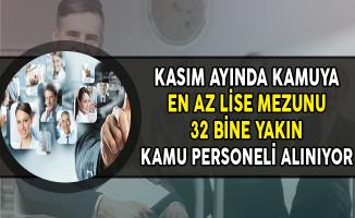 Kamuya Kasım Ayında KPSS'li ve KPSS Şartsız 32 Bine Yakın Kamu Personeli Alınıyor