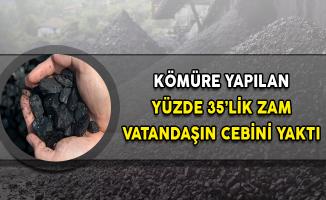 Kömüre Yapılan Yüzde 35'lik Zam Vatandaşın Cebini Yaktı