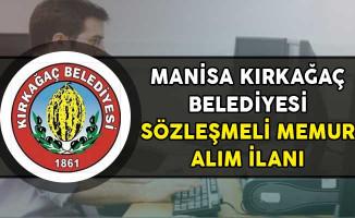 Manisa Kırkağaç Belediyesi Sözleşmeli Personel Alım İlanı