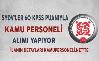 SYDV'ler 60 KPSS Puanıyla Kamu Personeli Alımı Yapıyor!