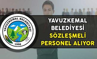 Yavuzkemal Belediye Başkanlığı Sözleşmeli Personel Alım İlanı!