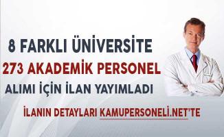 8 Üniversite 273 Akademik Personel Alımı İçin İlan Yayımladı