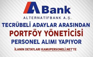Abank Portföy Yöneticisi Personel Alımı Yapıyor